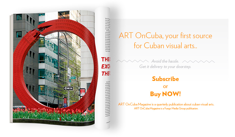 Art OnCuba, your first source of Cuban Visual Arts. Get itNow!
